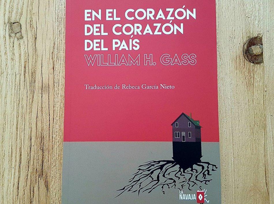 En el corazón del corazón del país, by William H. Gaas