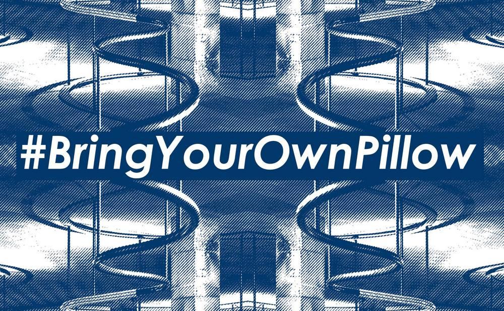 #BringYourOwnPillow
